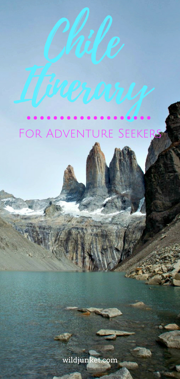 A Two-Week Chile Itinerary for Adventure Seekers - WildJunket Travel Blog