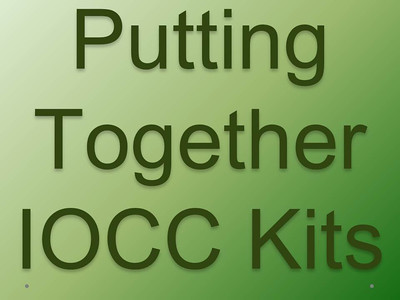 Putting Together IOCC Kits