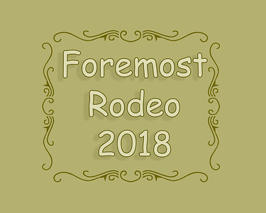 Foremost Rodeo 2018 Saturday