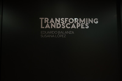 Transforming Landscapes Eduardo Balanza y Susana  López