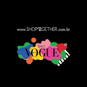 SHOP2GETHER   Baile da Vogue