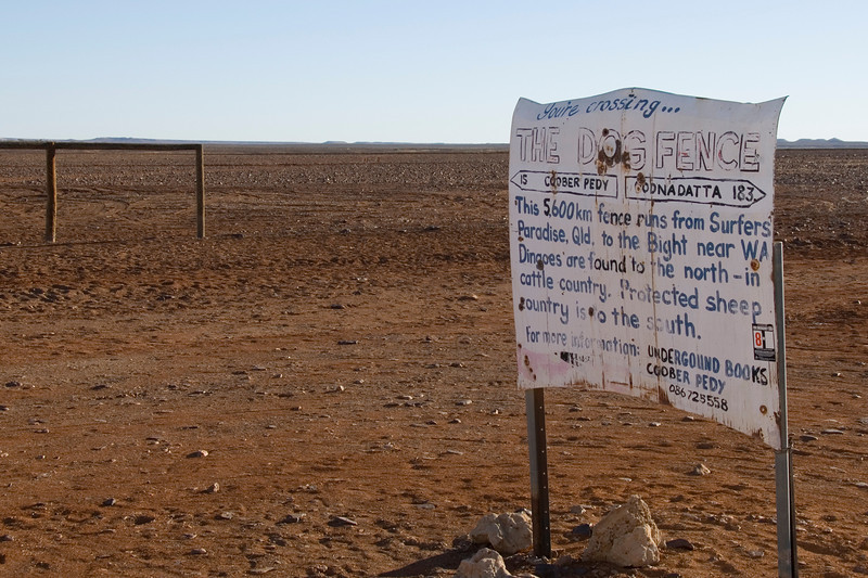 Dog Fence Sign - Coober Pedy, South Australia