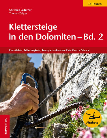 Klettersteige in den Dolomiten                                        Band 2