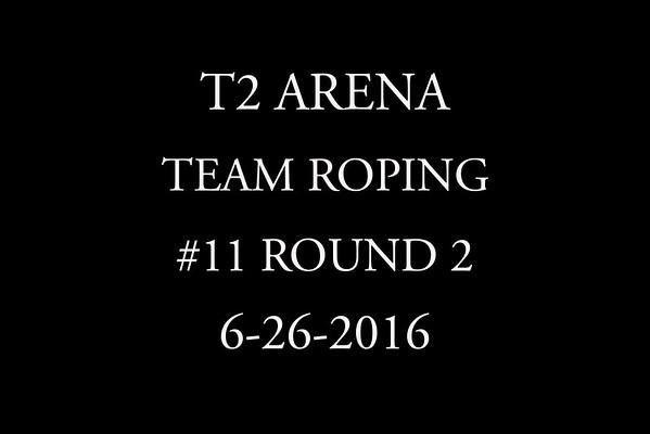 6-26-2016 Team Roping  #11 Round 2