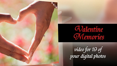 Valentine Memories for 19 photos