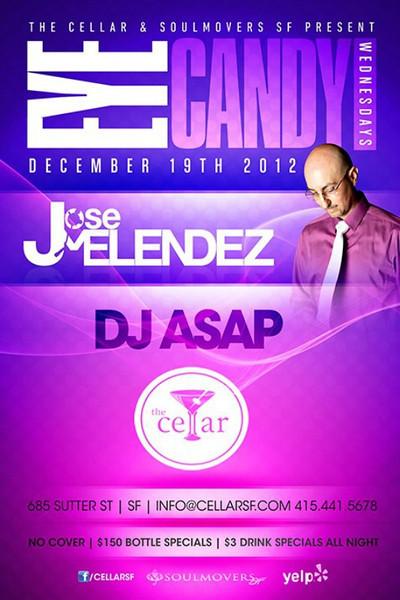 Eye Candy @ The Cellar -SF 12.19.12