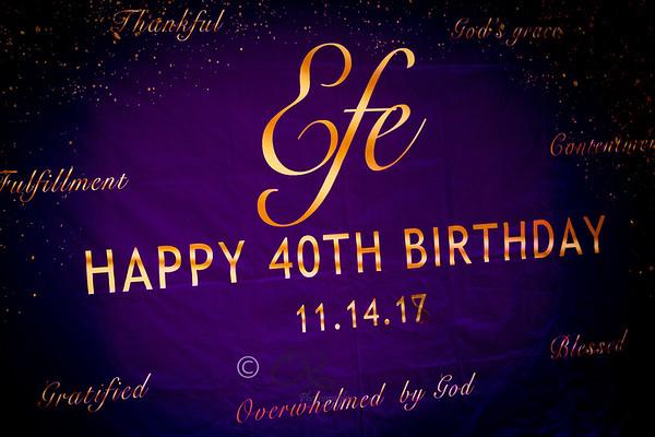 Efe's 40th Birthday Bash