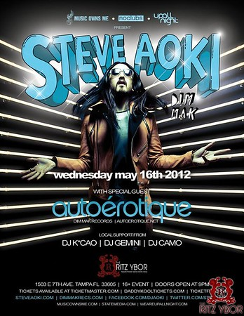 Steve Aoki & Autoerotique May 16, 2012