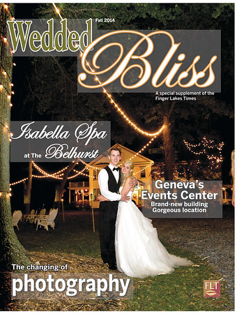 """Wedded Bliss Magazine""  - Finger Lakes Times: Special Sections"
