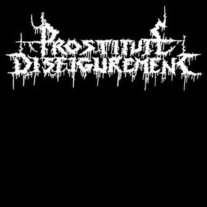 PROSTITUTE DISFIGUREMENT (NL)