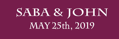 Saba and John 5.25.19