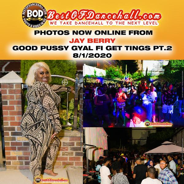 8-1-2020-BRONX-Jay Berry Presents Good Pussy Gyal Fi Get Tings Pt2