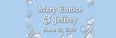 Mary Eunice & Jeffrey June 21, 2019