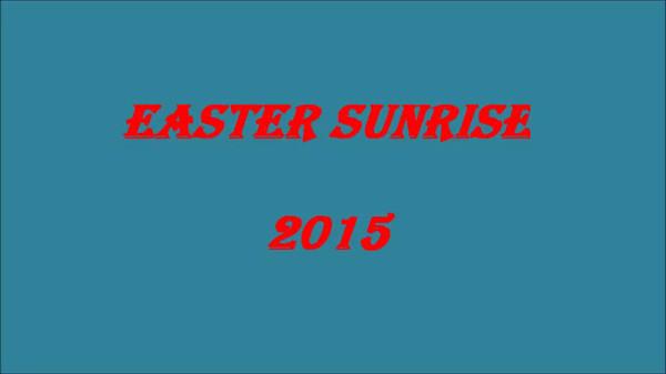 2015 Easter Sunrise