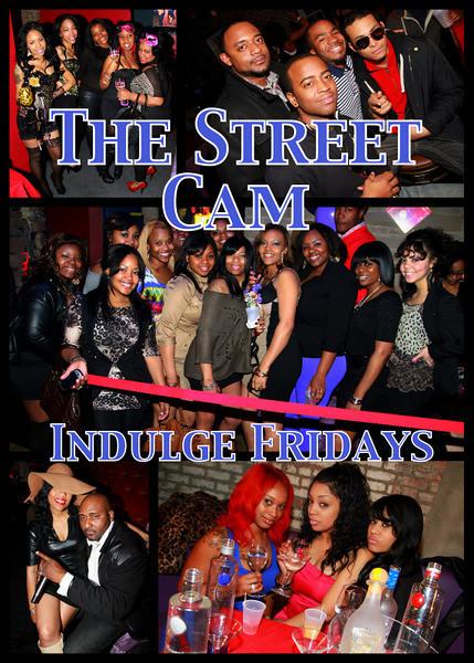 The Street Cam: Indulge Fridays (2/4)
