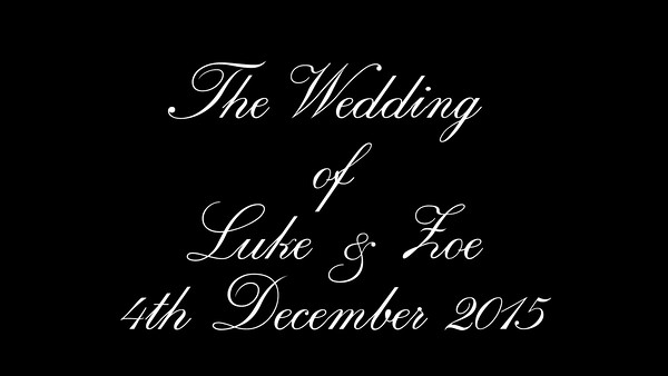 Luke & Zoe wedding video