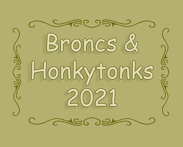 Broncs and Honkytonks Barrel Racing 2021