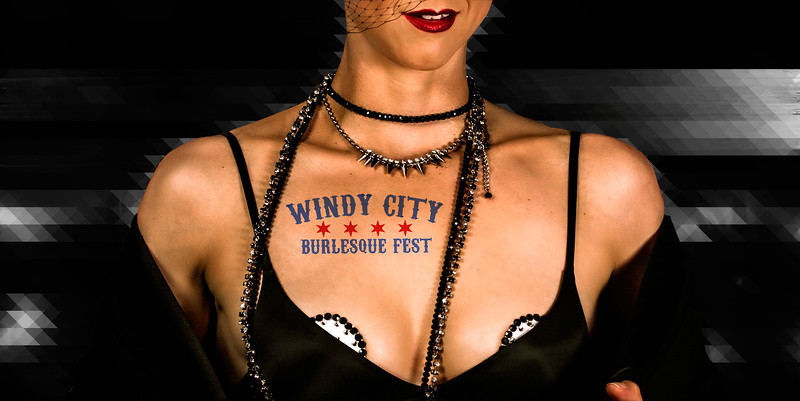 Windy City Burlesque Festival 2015