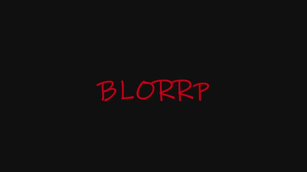 Blorrrp