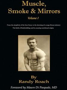 Muscle, Smoke, and Mirrors
