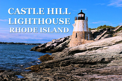 Castle Hill Lighthouse, Rhode Island