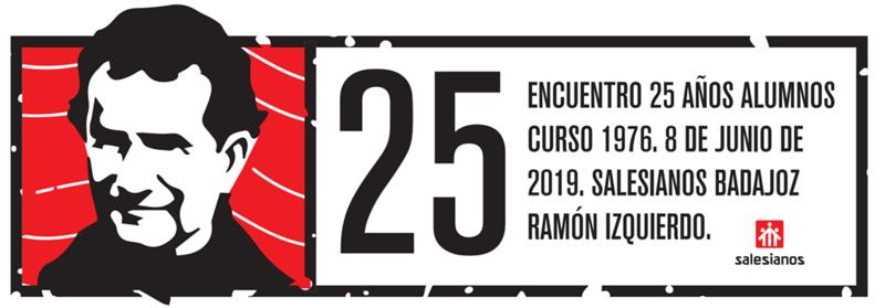 25 Encuentro de 25 años alumnos curso 1976, Salesianos, Badajoz.
