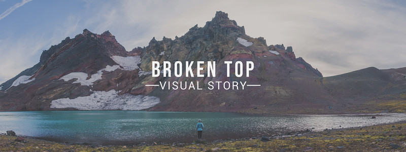 Broken Top Visual Story