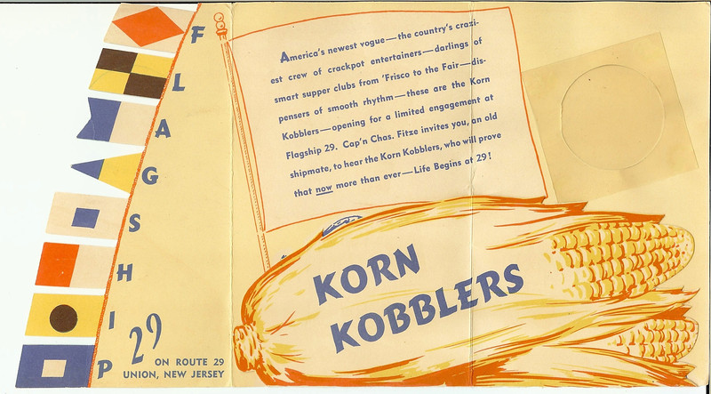 Fancy promotional foldout featuring  a comedy troup/band called the Korn Kobblers who got their start at the 1940 world's fair and then went on to become a regular act at the Flagship. Initially discovered by Guy Lombardo their 1940's versions of music videos can be found on Youtube. https://www.youtube.com/watch?v=88e_MX6O1ic http://www.youtube.com/watch?v=LzQmKhB1YNU
