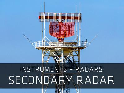 Instruments – Radars – Secondary Radar
