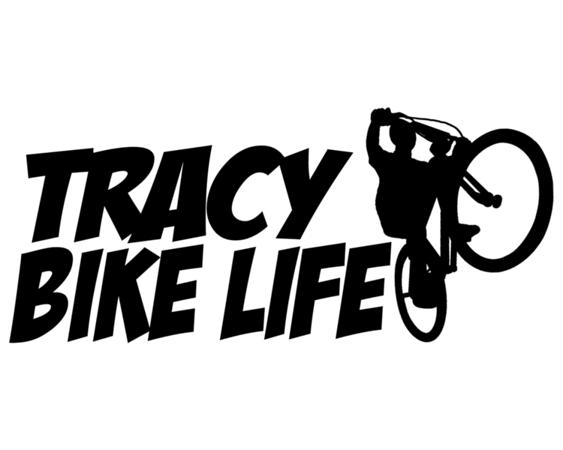 Tracy Bike Life