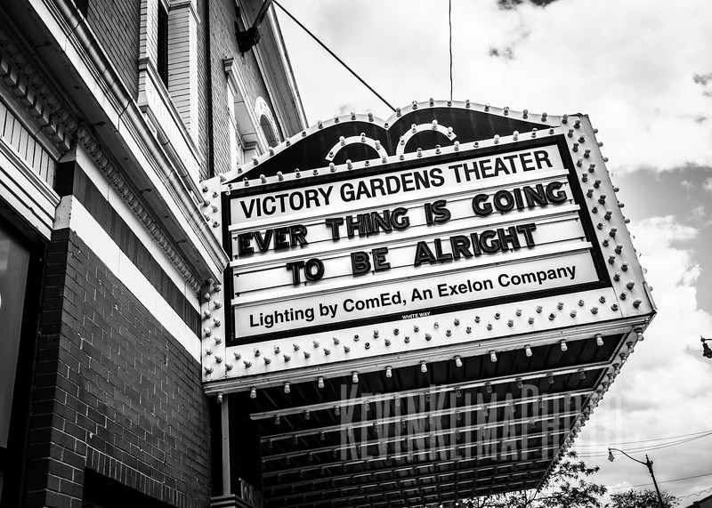 Victory Gardens Theater - Everything is going to be alright.