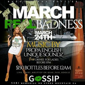 BADDIES & BOTTLES PRESENTS MARCH REAL BADNESS