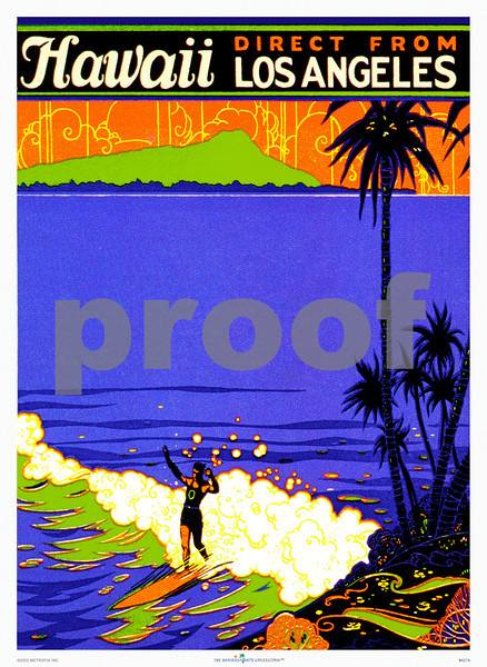427: 'Hawaii, direct from Los Angeles', with surfer from ca. 1937. (PROOF watermark will not appear on your print)