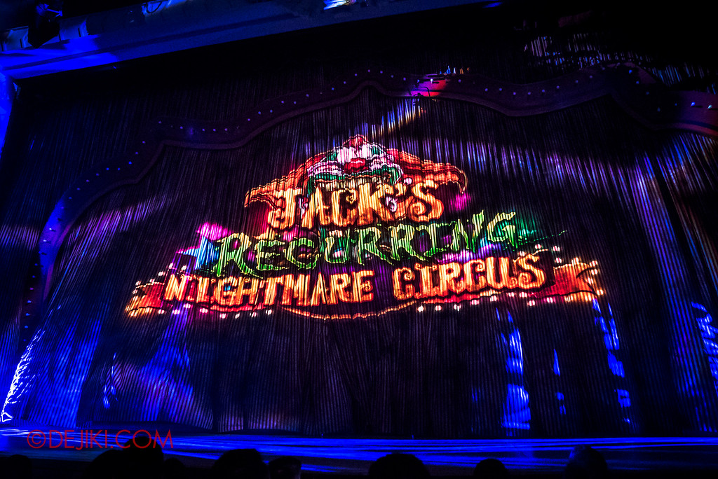 Halloween Horror Nights 6 - Jack's Recurring Nightmare Circus / Curtains