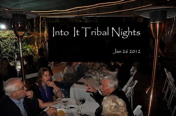 Into It Tribal Nights - Jan 2012