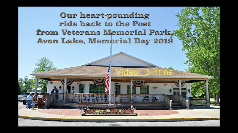 Video:  3 mins - Memorial Day, 2019 return to Post