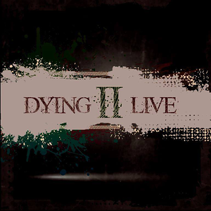 Dying II Live - 423PK