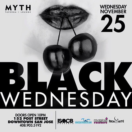 Black Wednesday @ Myth 11.25.15
