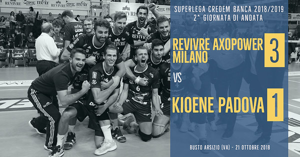 2^ And: Revivre Axopower Milano - Kioene Padova