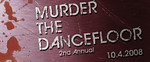 MURDER THE DANCEFLOOR