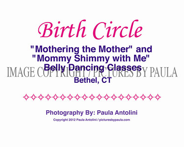 BIRTH CIRCLE ~ Belly Dancing Classes for Pregnant Moms and All Women ~ Bethel, CT ~ July 2012