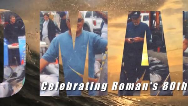 ROMAN'S 80TH BIRTHDAY