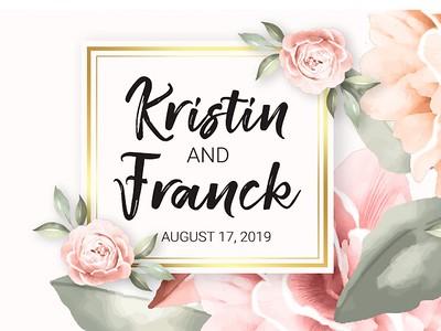 Kristin & Franck's Wedding!