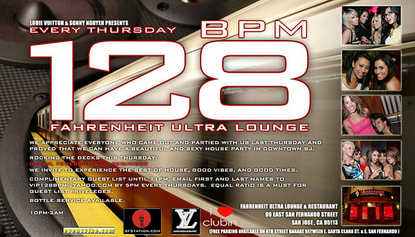 Louie Vuitton & Sonny Nguyen Presents 128 BPM @ Fahrenheit Ultra Lounge 7.19.07