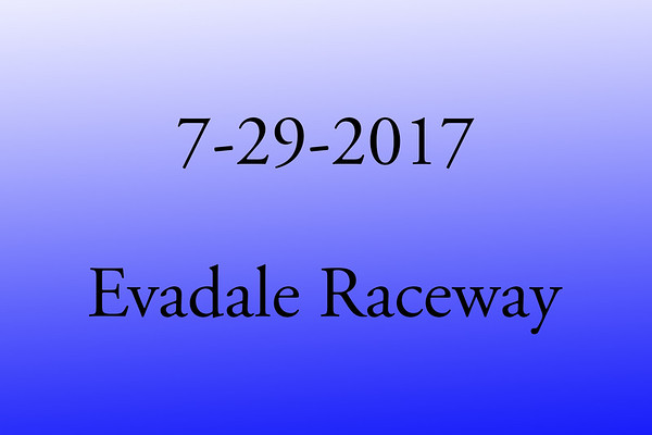 7-29-2017 Evadale Raceway '8th Annual Put Up or Shut Up 'Texas Edition'