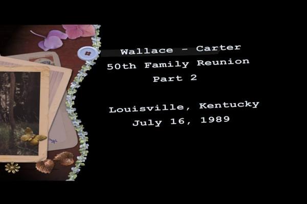 Wallace - Carter Family Reunion Part 2.mpg