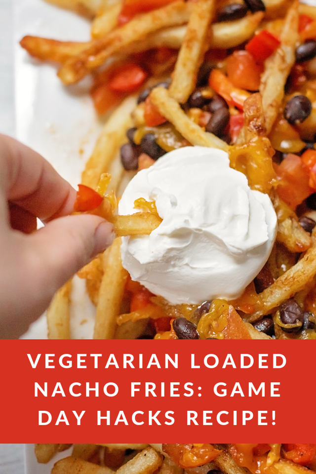 These Vegetarian Loaded Nacho Fries are delicious and a perfect Game Day hack #recipe because they use @mccainpotatoes to save time! #ad #McCainPotatoesAtWM