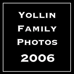 The Yollin Family Photos 2006
