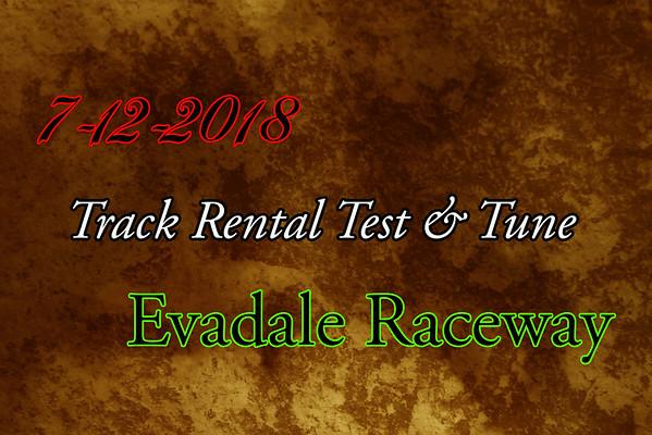 7-12-2018 Evadale Raceway 'Track Rental Test & Tune'