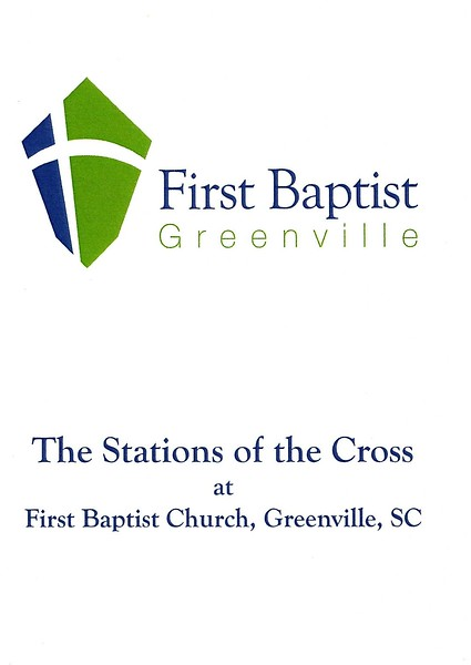 FBC, Greenville Stations of the Cross